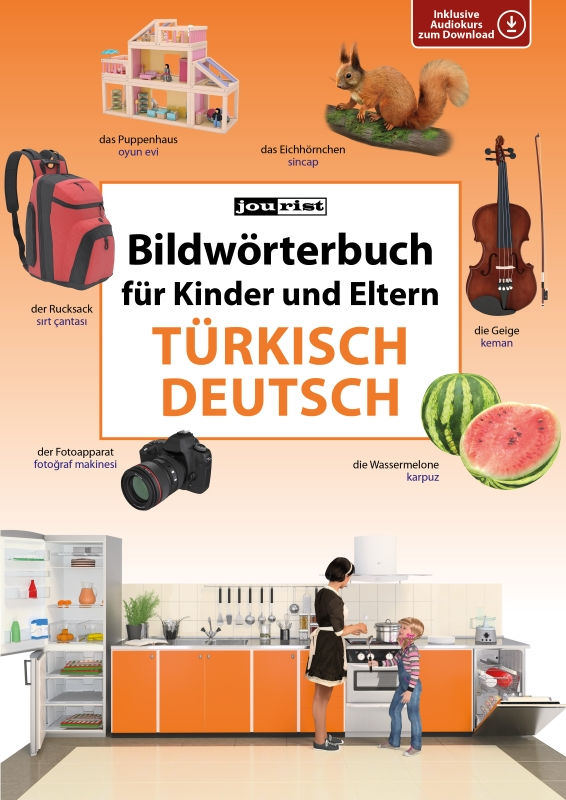Bildwörterbuch für Kinder und Eltern Türkisch-Deutsch