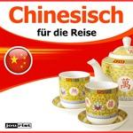Chinesisch für die Reise