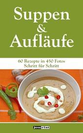 Suppen und Aufläufe